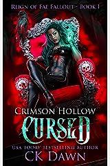 Crimson Hollow : Cursed (Reign of Fae Fallout Book 1) Kindle Edition
