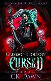 Crimson Hollow : Cursed (Reign of Fae Fallout Book 1)