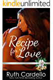 Recipe for Love (A Hot Andrade Christmas Novella)
