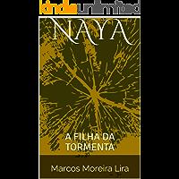 NAYA: A FILHA DA TORMENTA