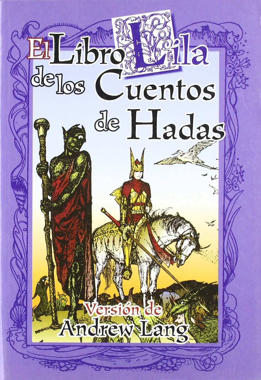 El libro lila de los cuentos de hadas: Amazon.es: Andrew ...