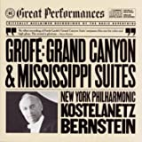 Grofé: Grand Canyon Suite/Mississippi Suite