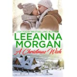A Christmas Wish: A Sweet Small Town Christmas Romance (Sapphire Bay Book 3)