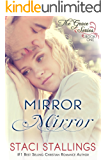 Mirror Mirror: A Contemporary Christian Epic-Novel (The Grace Series Book 1)