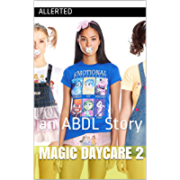 Magic Daycare 2: an ABDL Story (English Edition)