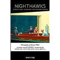 Nighthawks: Stories nach Gemälden von Edward Hopper