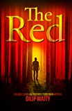 The Red: A Blood-Curdling Horror Story.
