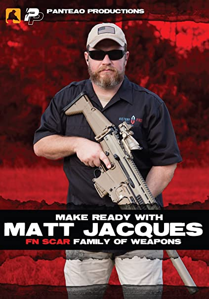 Panteao Productions: Make Ready with Matt Jacques: Fn Scar Family of  Weapons - PMR059 - FNH - FNH-USA - SCAR - SCAR Light - SCAR Heavy -  Rifle/Carbine