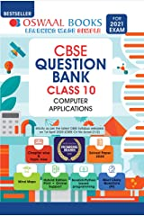 Oswaal CBSE Question Bank Class 10, Computer Applications (For 2021 Exam) Kindle Edition