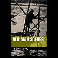 Old man scenes