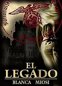EL LEGADO ¿Y si un desconocido ofrece concederte lo que más deseas? (Spanish Edition)