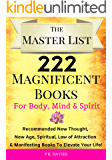 THE MASTER LIST: 222 Magnificent Books for Body, Mind & Spirit: Recommended New Thought, New Age, Spiritual, Manifesting…