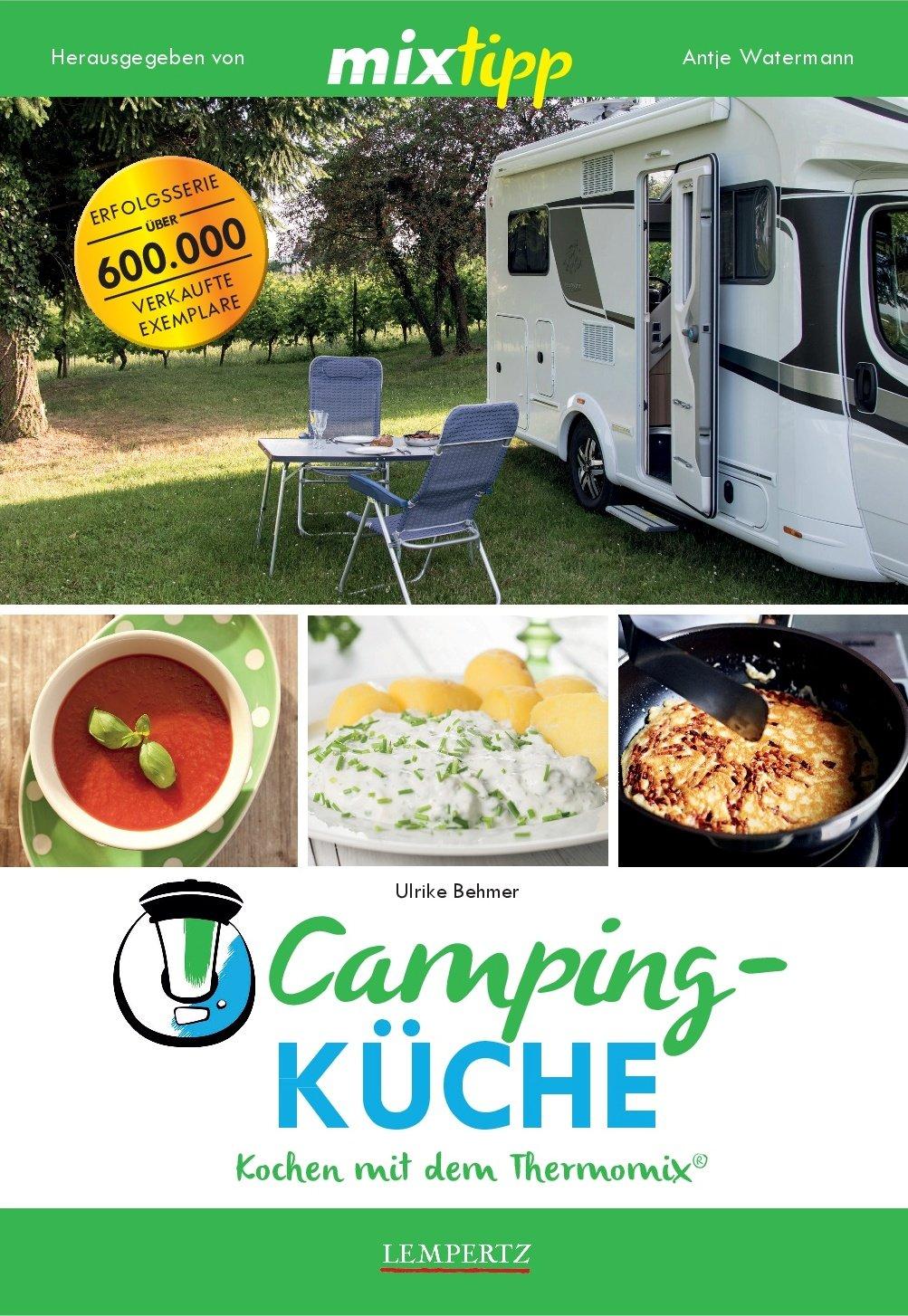 mixtipp: Campingküche – Kochen mit dem Thermomix®: Amazon.de: Antje ...