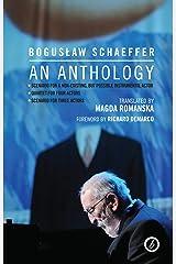 Boguslaw Schaeffer: An Anthology Kindle Edition