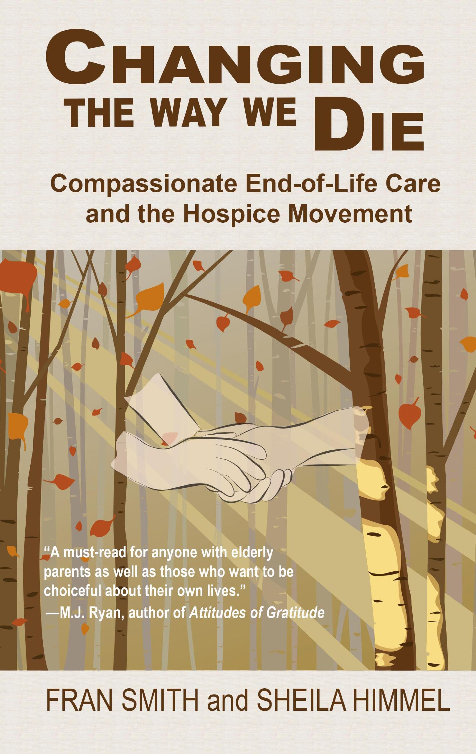 Changing the Way We Die: Compassionate End-of-Life Care and the Hospice Movement (Thorndike Press Large Print Health, Home & Learning) ebook