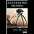 A Guerra dos Mundos (Coleção H.G. Wells)