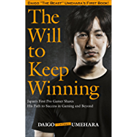 The Will to Keep Winning