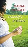 Nobody's Princess (A Willow Park Romance)