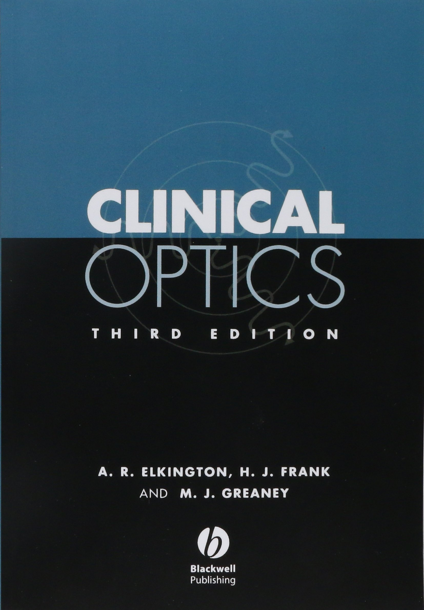 Buy Clinical Optics Book Online at Low Prices in India | Clinical ...