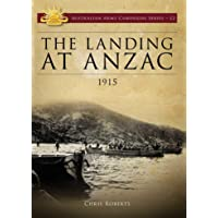 The Landing at ANZAC 1915 (Volume 12)