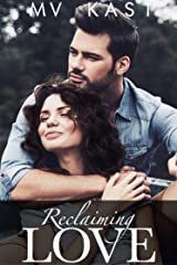Reclaiming Love : A Short Story set in India Kindle Edition