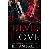 The Devil I Love (The Devil's Knights Book 3)