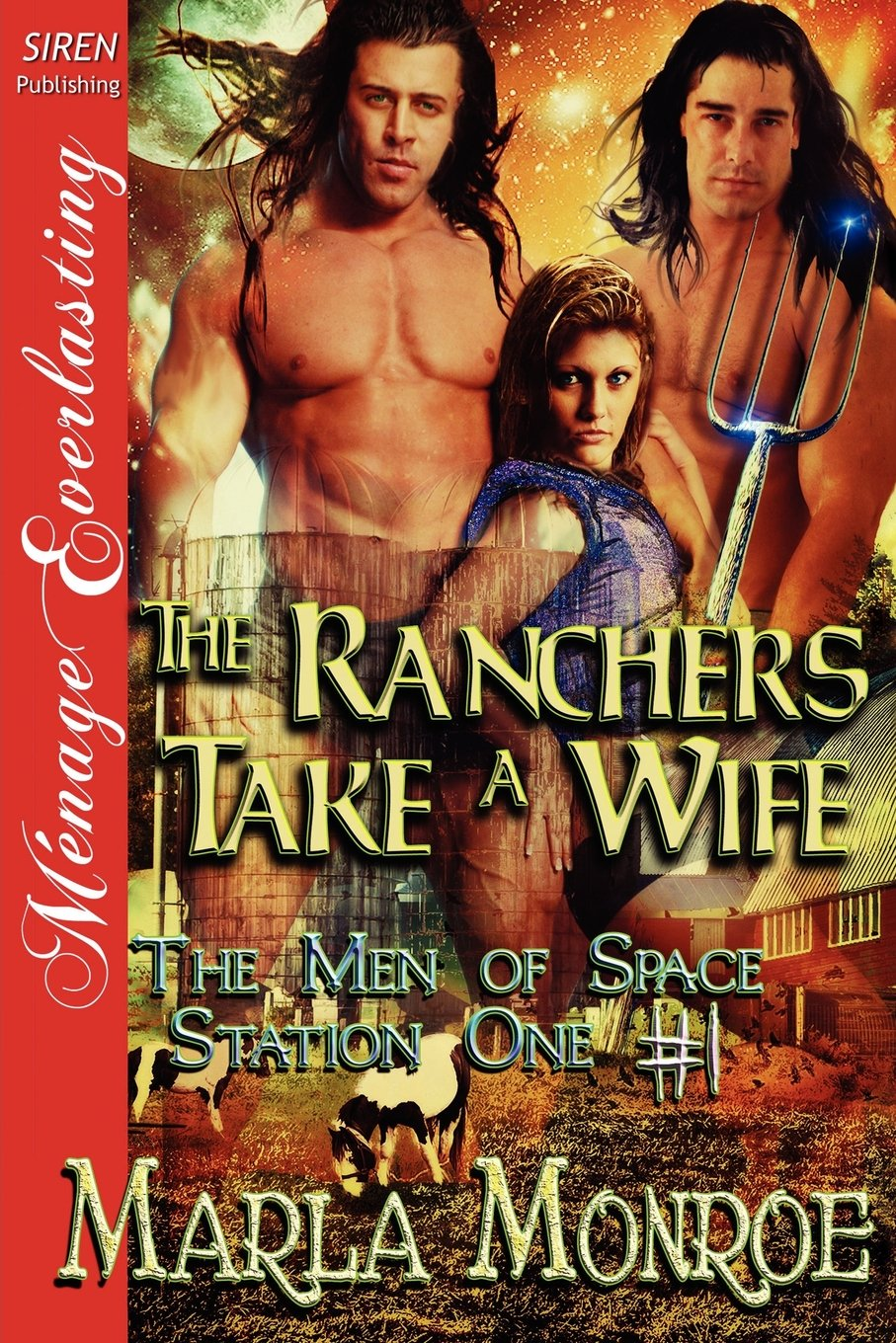 Download The Ranchers Take a Wife [The Men of Space Station One #1] (Siren Publishing Menage Everlasting) PDF