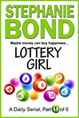 LOTTERY GIRL: part 1 of 6 Kindle Edition