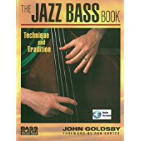 The Jazz Bass Book: Technique and Tradition (Bass Player Musician's Library) (English Edition)