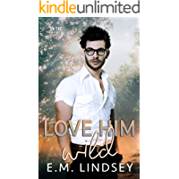 Love Him Wild (On The Market Book 3)