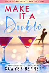 Make It A Double (The Last Call Series Book 2) Kindle Edition