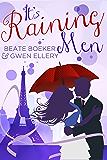 It's Raining Men: A Romantic Comedy