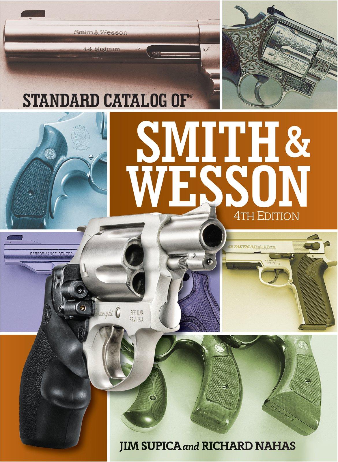 Amazon com: Standard Catalog of Smith & Wesson (Standard
