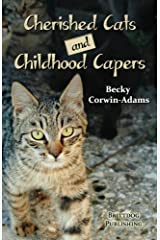 Cherished Cats and Childhood Capers Kindle Edition