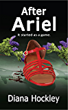 After Ariel: It started as a game