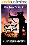 The Sage Wind Blows Cold (Mac Crow Thrillers Book 1)