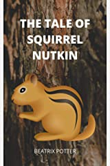 The Tale of Squirrel Nutkin Kindle Edition