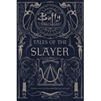Tales of the Slayer: Tales of the Slayer; Tales of the Slayer, Vol. II