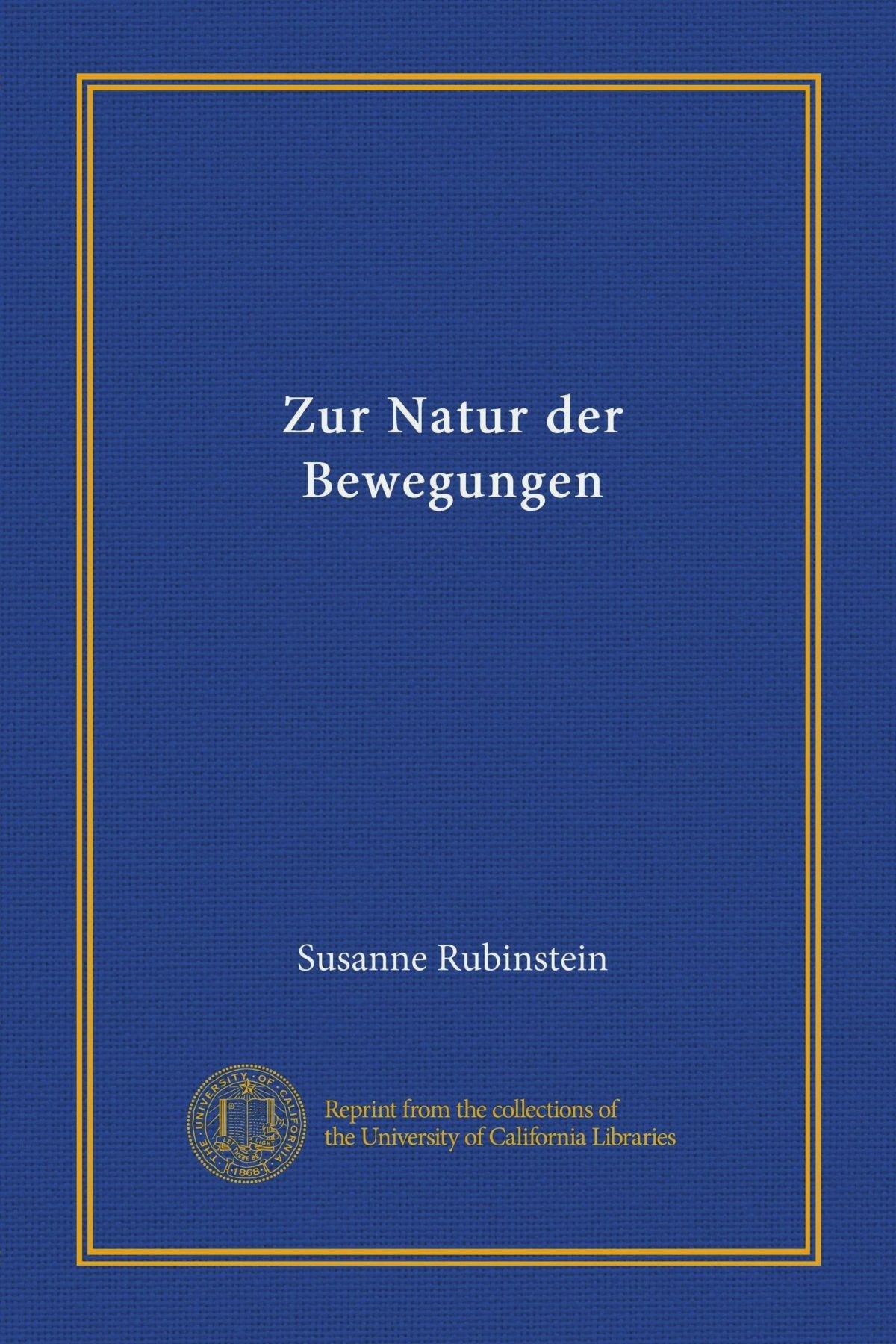 Download Zur Natur der Bewegungen (Vol-1) (German Edition) PDF