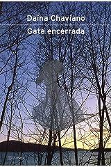 Gata Encerrada (Spanish Edition) Paperback