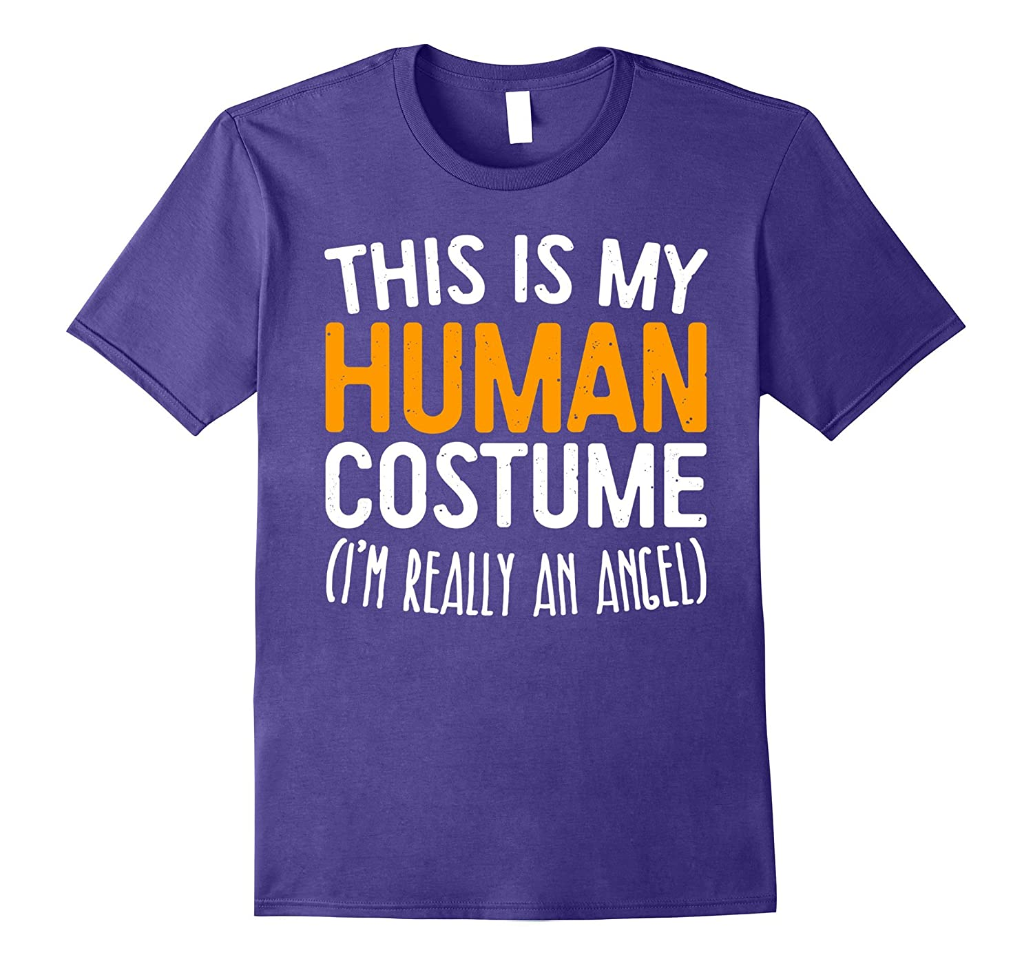 This Is My Human Costume I'm Really An Angel T-Shirt-FL