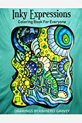 Inky Expressions: A Coloring Book For Everyone Paperback
