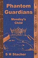 Phantom Guardians: Monday's Child Paperback