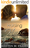 Holding Hope: A Christian Romance (The Whitecliffe Bay Series Book 2)