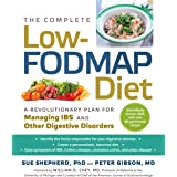 The Complete Low-FODMAP Diet (A Revolutionary Plan for Managing IBS and Other Digestive Disorders)