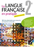 La Langue Française en pratique 2de éd. 2013 - Fichier de l'élève