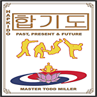 Hapkido: Past, Present & Future (English Edition)