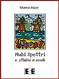 Nubi, Spettri e Mulini a vento (Poesis)