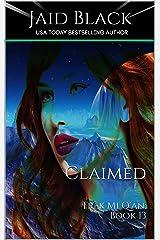 Claimed (Warriors of Trek Mi Q'an Book 13) Kindle Edition