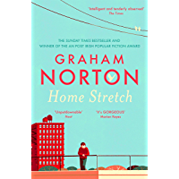 Home Stretch: THE SUNDAY TIMES BESTSELLER & WINNER OF THE AN POST IRISH POPULAR FICTION AWARD (English Edition)